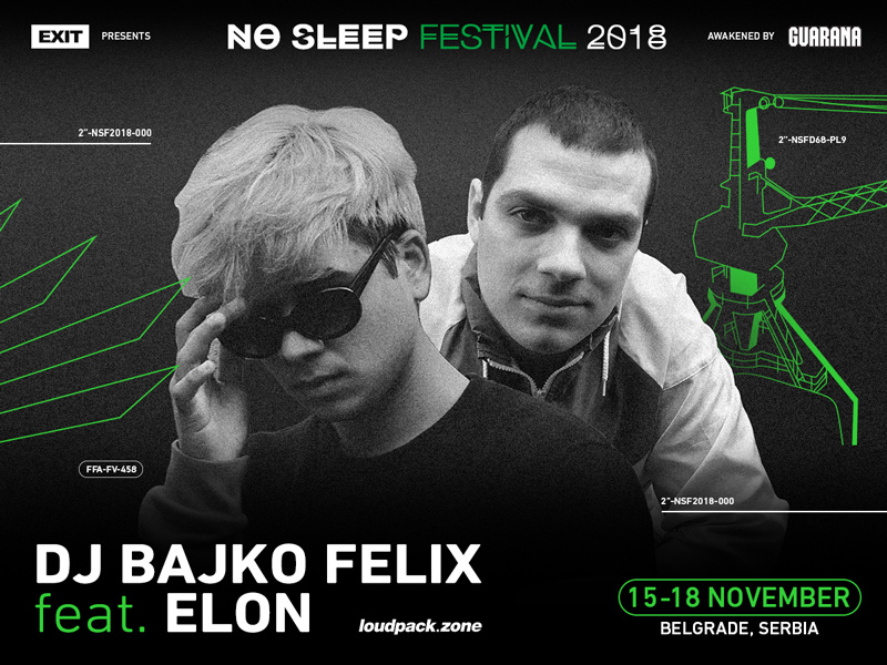 no sleep 2018: bajko felix & elon hendrix
