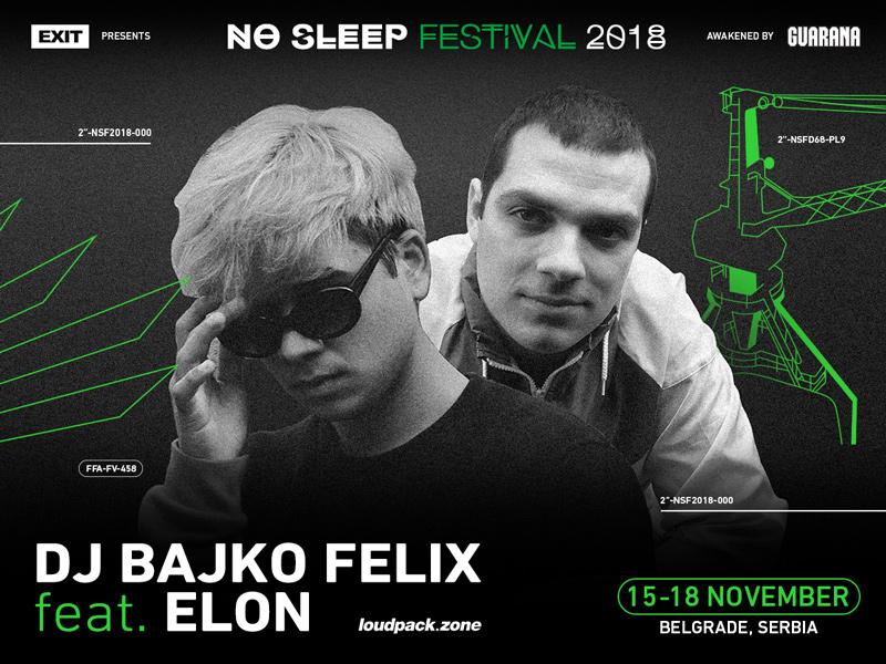 no sleep 2018: bajko felix & elon hendrix